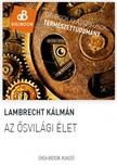 Lambrecht K�lm�n - Az �svil�gi �let [eK�nyv: epub,  mobi]
