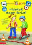 - K�zlekedj okosan Borival - Bar�tn�m, Bori (foglalkoztat�)