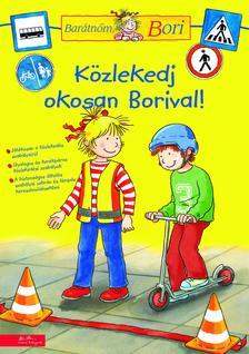 - Közlekedj okosan Borival - Barátnőm, Bori (foglalkoztató)