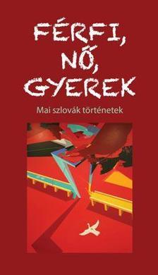 . - F�RFI, N�, GYEREK