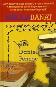 Daniel Pennac - Iskolabánat