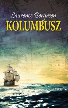Laurence Bergreen - Kolumbusz #