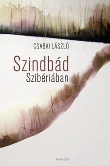 Csabai L�szl� - Szindb�d Szib�ri�ban [eK�nyv: epub, mobi]