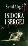 Alagic Suvad - ISIDORA I SERGEJ [eKönyv: epub,  mobi]