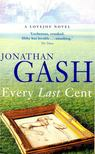 GASH, JONATHAN - Every Last Cent [antikvár]