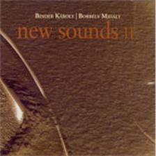 BINDER KÁROLY - BORBÉLY MIHÁLY - NEW SOUNDS II. 2008 - CD -