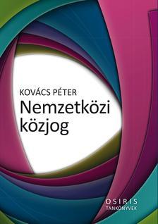 Kov�cs P�ter - Nemzetk�zi k�zjog