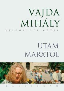 Vajda Mih�ly - Utam Marxt�l