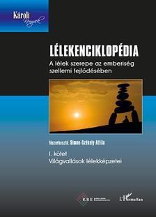 Simon-Sz�kely Attila (szerk.) - L�lekenciklop�dia I. - Vil�gvall�sok l�lekk�pzetei