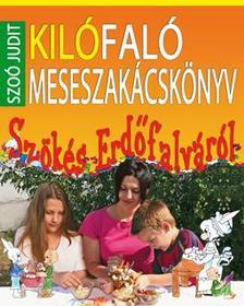 Szo� Judit - Kil�fal� meseszak�csk�nyv - Sz�k�s Erd�falv�r�l