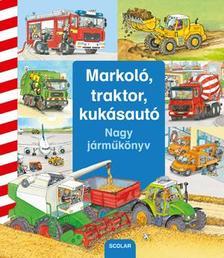 Daniela Prusse - Markol�, traktor, kuk�saut� - Nagy j�rm�k�nyv