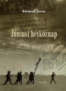 K�rmendi Ferenc - J�niusi h�tk�znap