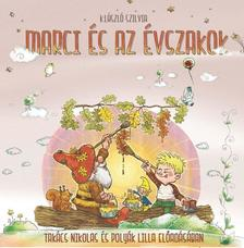 K. László Szilvia - MARCI ÉS AZ ÉVSZAKOK - HANGOSKÖNYV