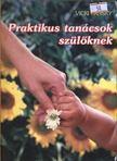 Vicki Lansky - Praktikus tanácsok szülőknek [antikvár]