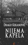 Kekanovic Drago - NIJEMA KAPELA [eK�nyv: epub,  mobi]