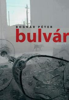 Bognár Péter - Bulvár