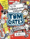 PICHON, LIZ - Az �n cs�csszuper vil�gom - Tom Gates