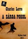 CHARLES LORRE - A s�rga pokol [eK�nyv: epub, mobi]