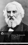 Wadsworth Longfellow Henry - Delphi Complete Works of Henry Wadsworth Longfellow (Illustrated) [eK�nyv: epub,  mobi]