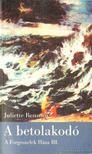 Juliette Benzoni - A betolakodó [antikvár]