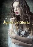 Zsuzsa J. G. - �gnes �s Gl�ria [eK�nyv: epub,  mobi]