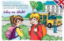Matiscs�k Zsuzsanna - K�pes sz�k�rty�k gyerekeknek - angol nyelvb�l - Ir�ny az iskola!