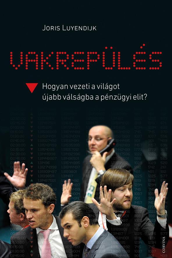 Joris Luyendijk: Vakrepülés