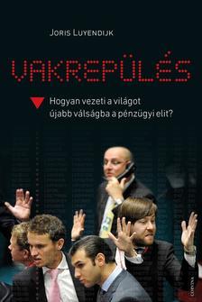 Joris Luyendijk - Vakrep�l�s