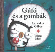 LANCZKOR G�BOR - Guf� �s a gomb�k