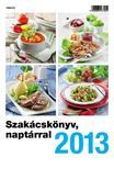 - Szak�csk�nyv napt�rral 2013
