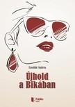 Val�ria Szedl�k - �jhold a Bik�ban [eK�nyv: pdf,  epub,  mobi]