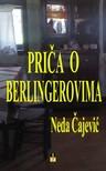 Cajevic Neda - PRICA O BERLINGEROVIMA [eKönyv: epub,  mobi]