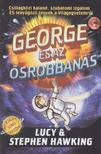 Stephen �s Lucy Hawking - George �s az �srobban�s - KEM�NY BOR�T�S