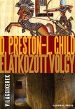 Douglas Preston - Lincoln Child - El�tkozott v�lgy