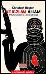 Christoph Reuter - Az Iszl�m �llam - A Fekete Hatalom �s a terror strat�g�i