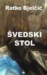 Bjelcic Ratko - SVEDSKI STOL [eK�nyv: epub,  mobi]