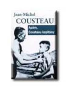 Jean-Michel Cousteau - Ap�m, Cousteau kapit�ny