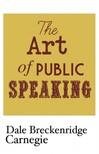 Dale Carnegie - The Art of Public Speaking [eK�nyv: epub,  mobi]