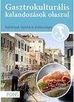Klett Kiadó - GASZTROKULTURÁLIS KALANDOZÁSOK OLASZUL - AZ OLASZ CSIZMA NYOMÁBAN