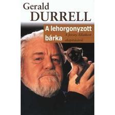 DURELL, GERALD - A lehorgonyzott bárka