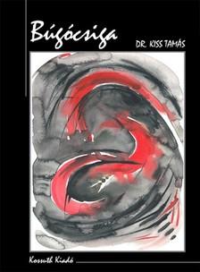 Tamás Dr. Kiss - Búgócsiga [eKönyv: epub, mobi]