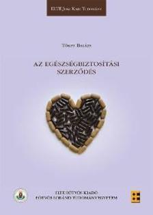 Tőkey Balázs - Az egészségbiztosítási szerződés