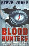 Voake, Steve - Blood Hunters [antikv�r]
