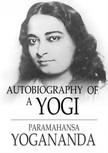 Yogananda Paramahansa - Autobiography of a Yogi [eKönyv: epub,  mobi]