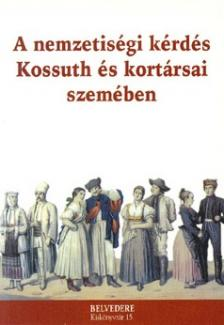 - A NEMZETIS�GI K�RD�S KOSSUTH �S KORT�RSAI SZEM�BEN