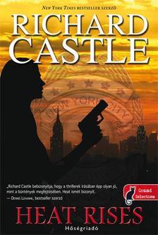 Richard Castle - Heat Rises - H�s�griad� - KEM�NY BOR�T�S
