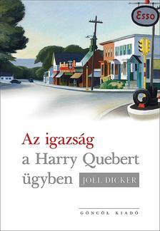 Jo�l Dicker - Az igazs�g a Harry Quebert-�gyben