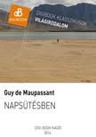 Guy de Maupassant - Naps�t�sben [eK�nyv: epub,  mobi]