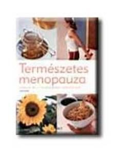 Jan Clark - TERMÉSZETES MENOPAUZA - FEDEZZE FEL A HORMONPÓTLÁS ALTERNATÍ