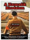 . - A Harmadik Birodalom (a BBC History különszáma) - DVD melléklettel